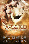 Targeted (Brides of the Kindred, #15)