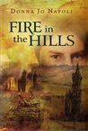 Fire in the Hills (Stones in Water, #2)
