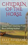 Children of the Horse: Snow Fire's Journey