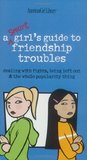 A Smart Girls Guide to Friendship Troubles by Patti Kelley Criswell