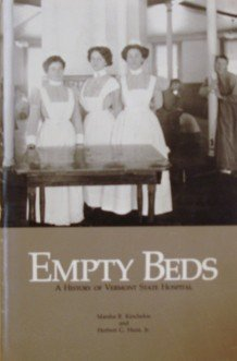Empty Beds: A History Of Vermont State Hospital