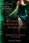 Entwined, Entangled & Enthralled (The Erotic Adventures of Jane in the Jungle #1-3)