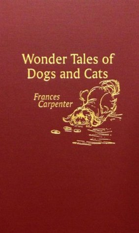Wonder Tales of Dogs and Cats
