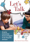 Understanding Communication Treatments for Your Young Child with Autism Spectrum Disorder: A Parent's Guide