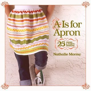 """""""A"""" Is for Apron by Nathalie Mornu"""