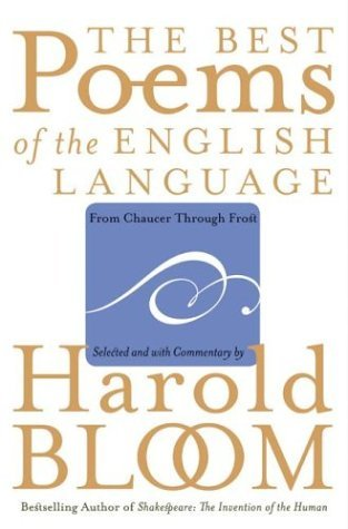 The Best Poems of the English Language by Harold Bloom