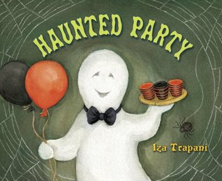 Haunted Party by Iza Trapani