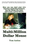 Multi-Million Dollar Mouse - How to Earn Your Own Tuition for School