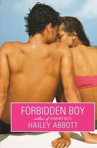 Forbidden Boy by Hailey Abbott