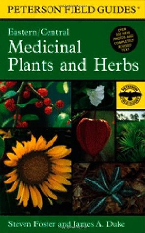 A Field Guide to Medicinal Plants and Herbs