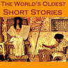 The World's Oldest Short Stories: Tales from Ancient Egypt, India, Greece, and Rome