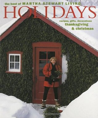 Holidays (The Best of Martha Stewart Living)
