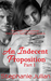 An Indecent Proposition (Indecent, #1)