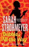 Bubbles All The Way (Bubbles Yablonsky, #6)