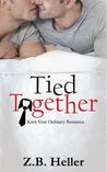 Tied Together by Z.B. Heller