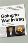 Going to War in Iraq: When Citizens and the Press Matter
