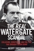 The Real Watergate Scandal: Exposing the Illegal Conspiracy to Bring Down Nixon