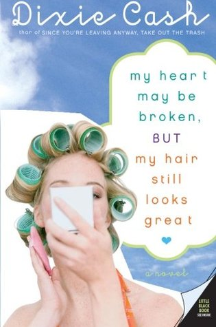My Heart May Be Broken, but My Hair Still Looks Great (Domestic Equalizers Book 2)