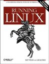 Running Linux (3rd Edition)