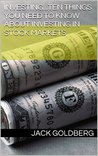 Investing...Ten things you need to know about investing in stock markets