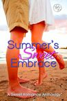 Summer's Sweet Embrace by Kim Strattford