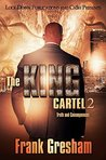 The King Cartel 2: Truth and Consequences