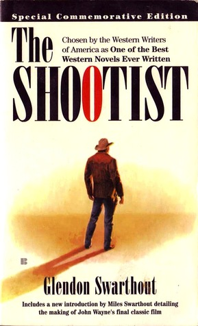 The Shootist by Glendon Swarthout