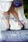 The Almost Wives Club (The Almost Wives Club, #1)