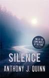 Silence (Inspector Celcius Daly Mystery, #3)