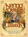 Nanny Ogg's Cookbook: A Useful and Improving Almanack of Information Including Astonishing Recipes from Terry Pratchett's Discworld