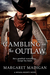 Gambling on the Outlaw (Nev...