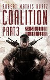 The Coalition: Part III 2% Solution Of The Dead (COALITON OF THE LIVING Book 3)