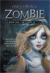 Once Upon a Zombie, Book One: The Color of Fear
