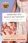 Someone Not Really Her Mother: A Novel