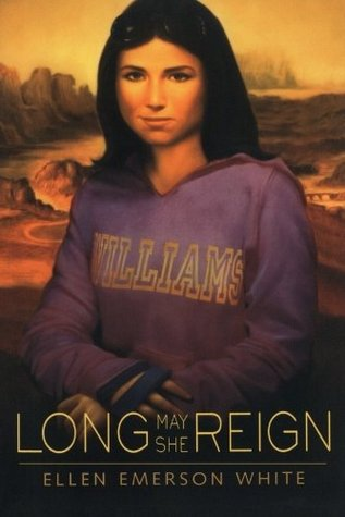Long May She Reign by Ellen Emerson White
