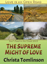The Supreme Might of Love by Christa Tomlinson