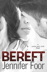 Bereft (Seven Year Itch, #2)