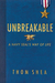 Unbreakable by Thomas M. Shea