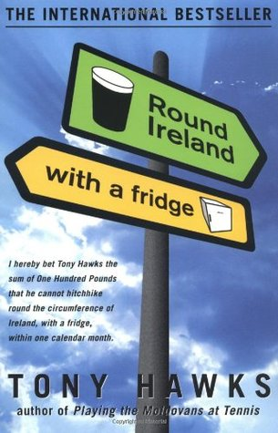 Round Ireland with a Fridge by Tony Hawks