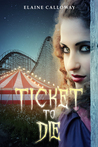 Ticket to Die (The Southern Ghosts Series Book 2)