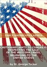 Cautionary hints to Congress respecting the sale of the western lands, belonging to the United States