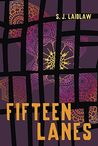 Fifteen Lanes by S.J. Laidlaw