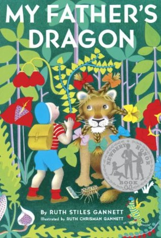 My Father's Dragon by Ruth Stiles Gannett