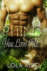 Rhino You Love Me (Safari Shifters #1)