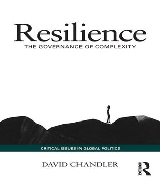 Resilience: The Governance of Complexity