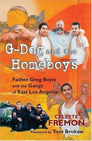 G-Dog and the Homeboys by Celeste Fremon