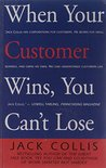 When Your Customer Wins, You Can't Loose