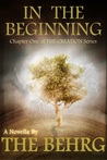 The Creation: In The Beginning (Creation Series, #0)
