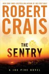 The Sentry (Elvis Cole, #14; Joe Pike, #3)