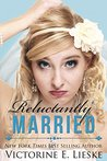 Reluctantly Married (Married #2)